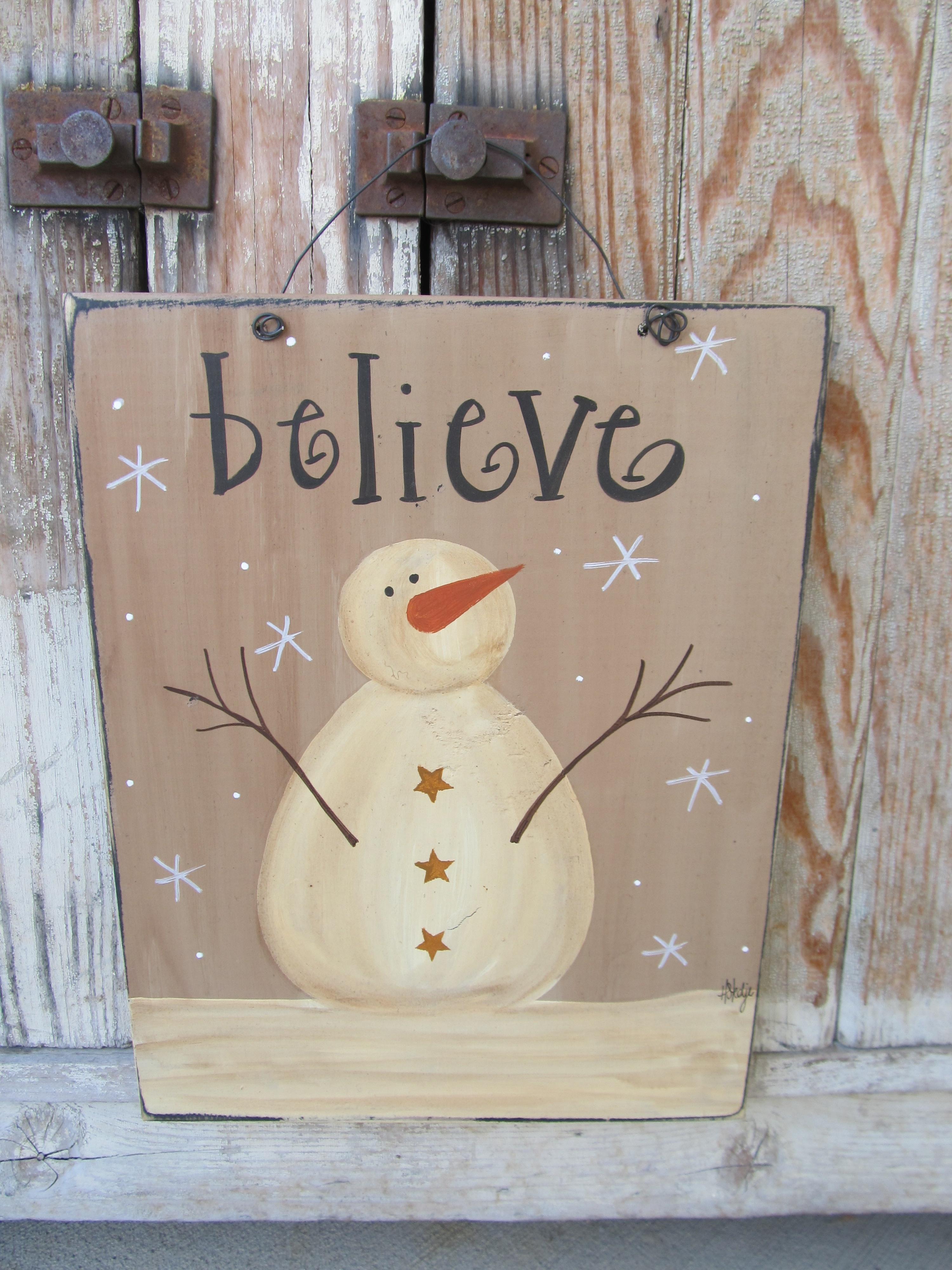 Primitive Believe Snowman Hand Painted Winter Sign