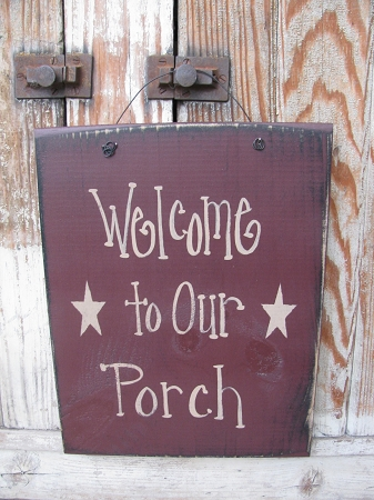 Primitive Welcome To Our Porch With Stars Hand Painted