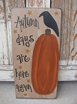 Primitive Hand Painted Autumn Days Primitive Fall Hand Painted Sign