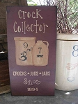 Primitive Crock Collector Vertical Hand Made Sign