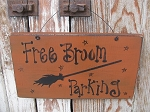 Primitive Halloween Free Broom Parking Wooden Sign