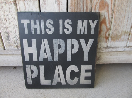Primitive Rustic This Is My Happy Place Hand Stenciled