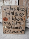 Primitive Halloween Witches and Ghosts Hand Painted Wooden Sign
