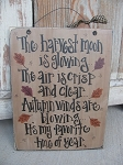 Primitive Autumn Fall The Harvest Moon is Glowing Wooden Sign