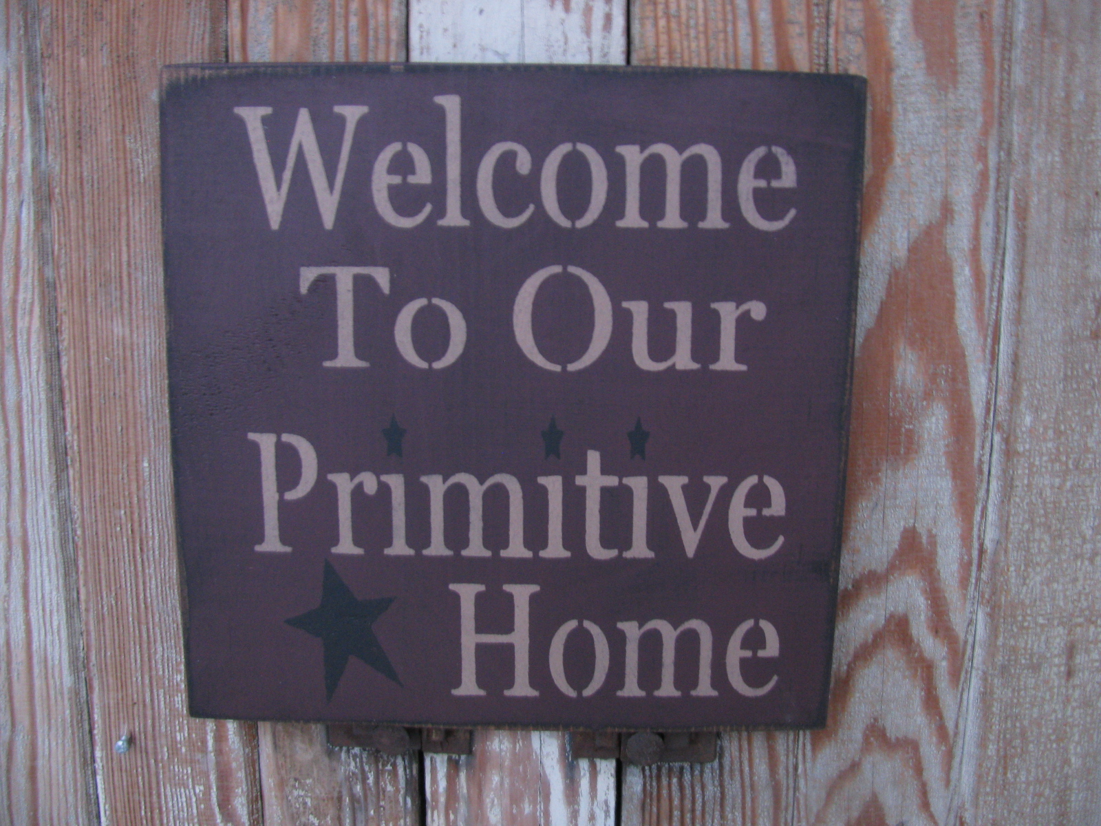 Primitive Welcome to Our Primitive Home Wood Stenciled Sign