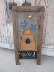 Primitive Hand Painted Bee Kind Bee Skep and Flowers Antique Screen