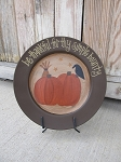 Primitive Be Thankful For Thy Simple Bounty Fall Pumpkins with Wheat Hand Painted Plate