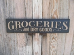 Primitive Farmhouse Groceries and Dry Goods Hand Painted Sign with Color Options