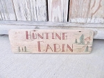 Vintage Rustic Northwoods Hunting Cabin Hand Made Sign
