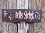 Primitive Jingle Bells Sleigh Co. Wooden Sign