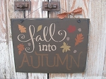 Primitive Fall Into Autumn Typography Subway Tile Hand Stenciled Sign