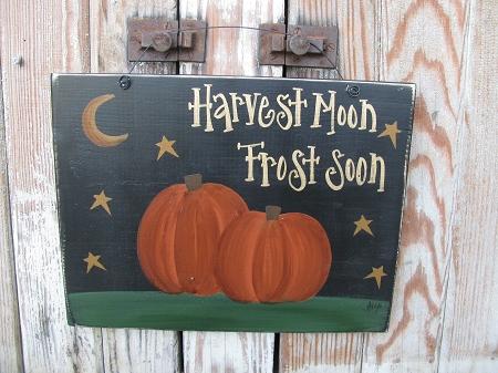 Primitive Fall Autumn Harvest Moon Frost Soon Pumpkin Hand