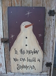Primitive Long Tall Build a Snowman Wooden Hand Painted Sign