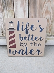 Nautical Lake Beach Rustic Life's Better by The Water Lighthouse Hand Stenciled Wooden Sign