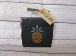 Primitive Pineapple Hand Painted Sign Plaque with Color Options