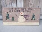 Primitive Snowman in Winter Hand Painted Wooden Sign