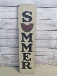 Primitive Summer with Watermelon Slice Vertical Hand Painted Sign