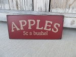 Primitive Country Apples 5 Cents A Bushel  Hand Painted Sign with Color Choices