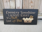 Primitive Farmhouse Country Sunshine Laundry Service Fluff and Fold Hand Painted Wooden Sign