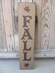 Primitive Fall with Maple Leaves Vertical Hand Painted Sign