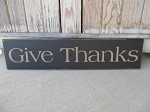 Primitive Fall Autumn Thanksgiving Give Thanks Horizontal Hand Painted Sign with Color Options