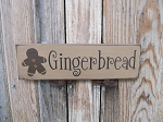 Primitive Gingerbread Wooden Hand Painted Sign