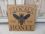 Primitive Local Pure Raw Honey Bee  Hand Painted Wooden Sign
