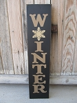 Primitive Winter with Snowflake Vertical Hand Painted Sign with Color Choices