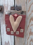 Primitive Rustic Valentine Barn Board Hanger with Tan Heart B14 Mine