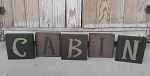 Primitive Rustic Northwoods Lodge CABIN Block Letter Set of 5