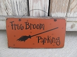 Primitive Halloween Witch's Free Broom Parking Wooden Sign