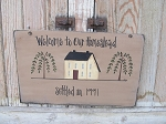 Primitive Welcome to Our Homestead Saltbox Hand Painted Sign