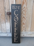Primitive Hot Coffee with Star Vertical Hand Painted Sign with Color Choices