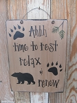 Primitive Rustic Lodge North Woods Rest Relax and Renew Bear Paw Wooden Sign