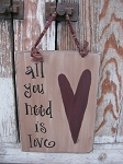 Primitive Country Heart All you Need is Love Hand Painted Sign