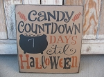 Primitive Chalkboard Candy Countdown To Halloween Wooden Sign