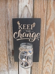 Primitive Rustic Keep the Change Mason Jar Laundry Sign