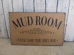 Primitive Farmhouse Mudroom Please Leave your Shoes Here Hand Painted Wooden Sign