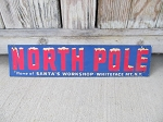 Antique North Pole Home Of Santa's Workshop Whiteface Mountain New York Cardboard Poster Advertisement Sign Banner