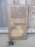 Primitive Here Comes Peter Cottontail Hand Painted Wooden Bunny Easter Sign