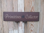 Primitive Hand Stenciled Primitives Collector with Star Wooden Sign