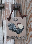 Primitive Country Rooster Grain Co Hand Painted Wooden Sign