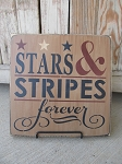 Primitive Patriotic Americana Stars and Stripes Forever Hand Stenciled Sign