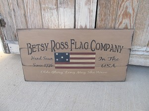 Primitive Betsy Ross Flag Company Hand Painted Pallet Sign