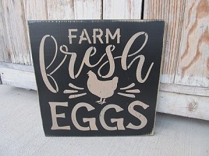 Farmhouse Rustic Farm Fresh Eggs Hand Painted Wooden Sign