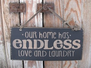Primitive Hand Stenciled Endless Love and Laundry Wooden Sign