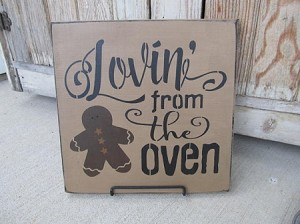 Primitive Lovin From the Oven Gingerbread Hand Painted Sign