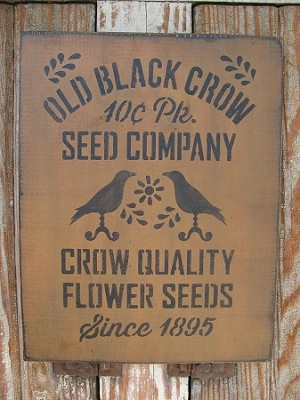 Primitive Old Black Crow Seed Co Hand Stenciled Sign