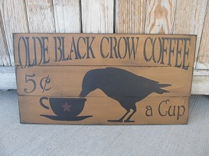 Primitive Olde Black Crow Coffee Hand Painted Pallet Sign with Color Options